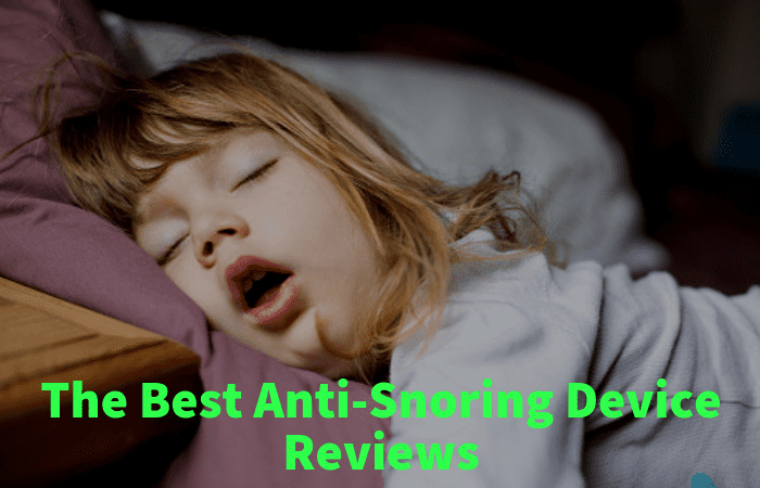 A Guide To The Best Anti Snoring Devices Sleep Solutions Hq