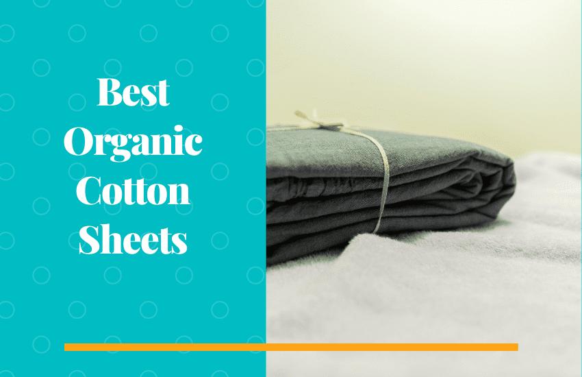 best organic cotton sheets